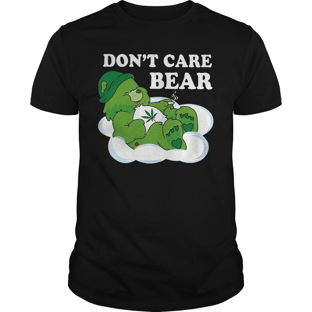 Cannabis don't care bear Guys shirt