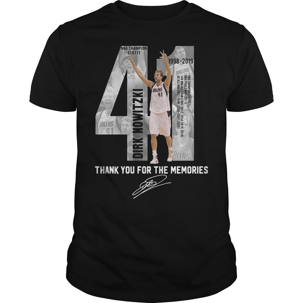 Dirk Nowitzki 1998-2019 thank you for the memories signature Guys shirt