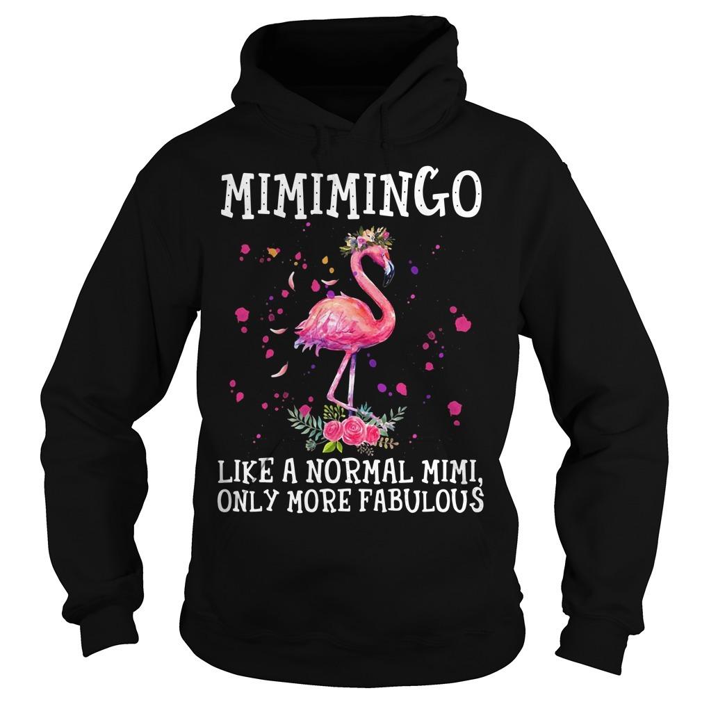 Flamingo Mimimingo like a normal Mimi only more fabulous Hoodie