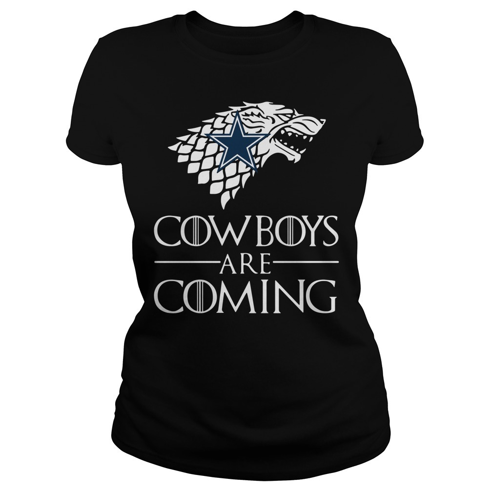 Game of Thrones cowboys are coming Ladies Tee