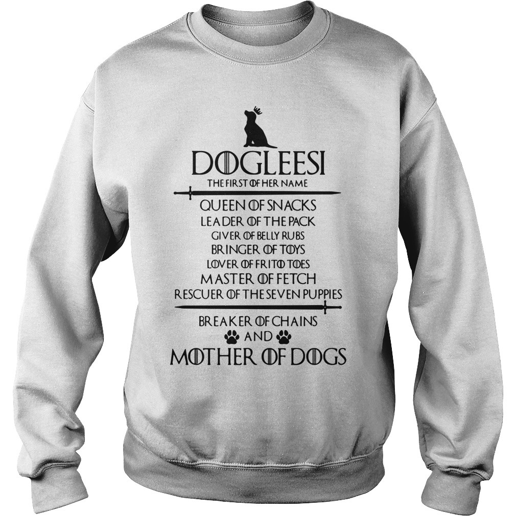 Game of Thrones Dogleesi queen of snacks leader of the pack mother of dogs Sweater