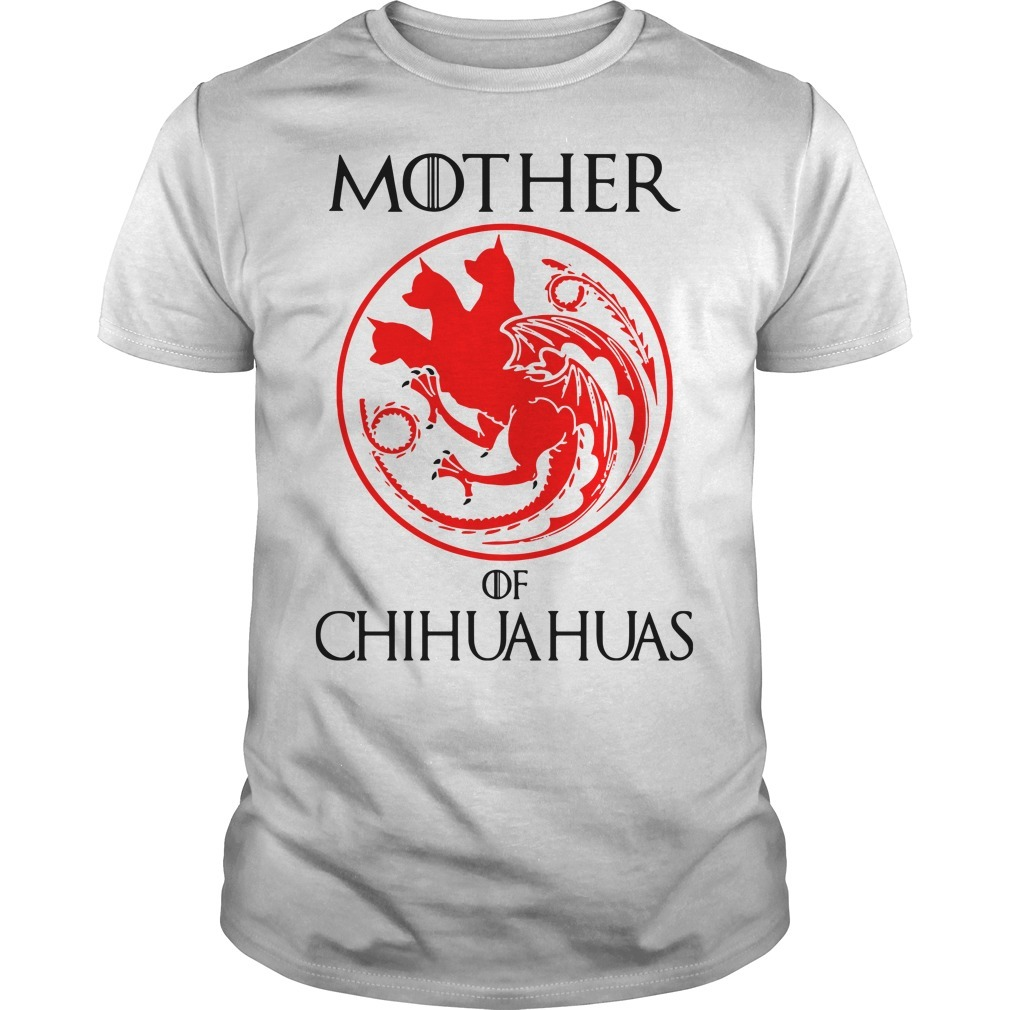Game of Thrones mother of chihuahuas Guys shirt