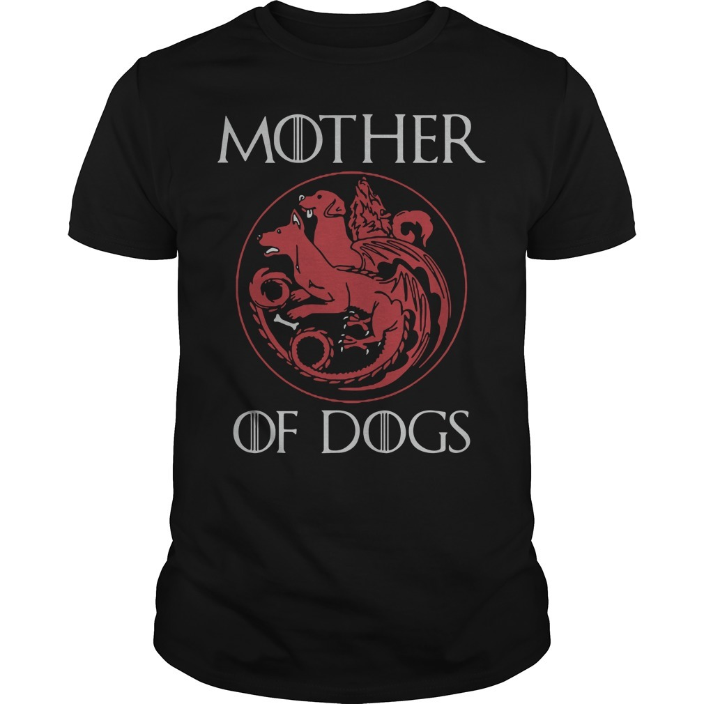 Game of Thrones mother of dogs Guys shirt