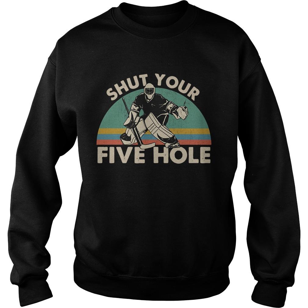 Hockey shut your five hole vintage Sweater