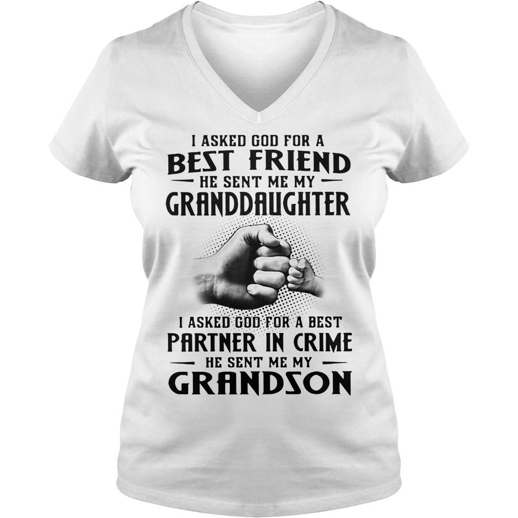 I asked God for a best friend he sent me my granddaughter V-neck T-shirt
