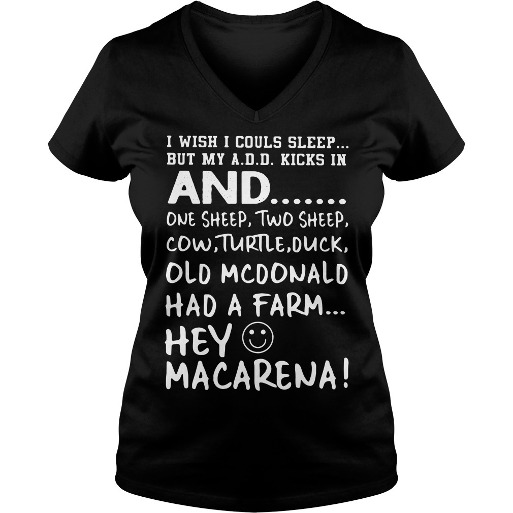 I wish I could sleep but my add kicks in and one sheep two sheep cow turtle duck V-neck T-shirt