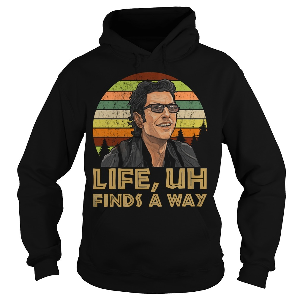 Ian Malcolm Jurassic park life uh finds a way retro Hoodie