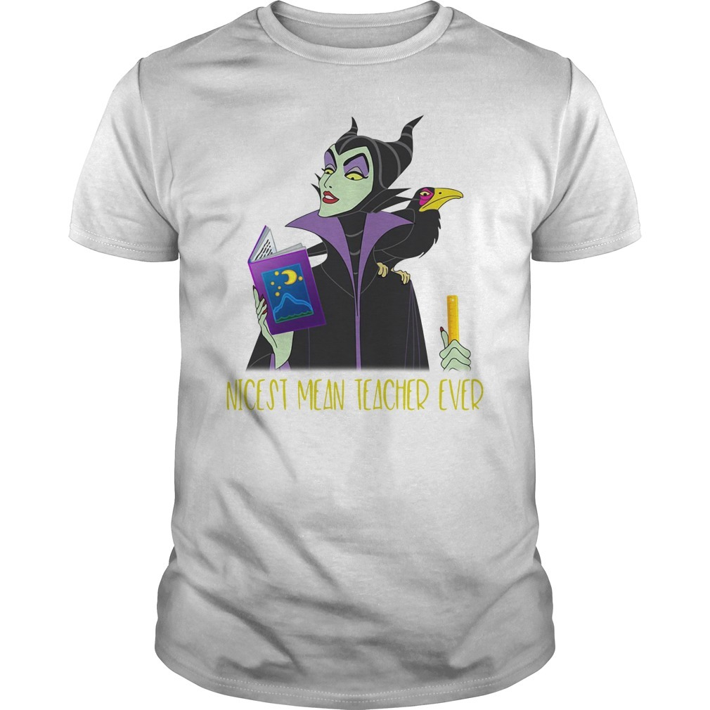 Maleficent nicest mean teacher ever shirt