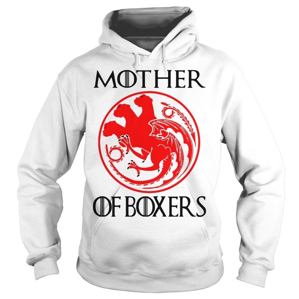 Mother of Boxers Game of Thrones Hoodie