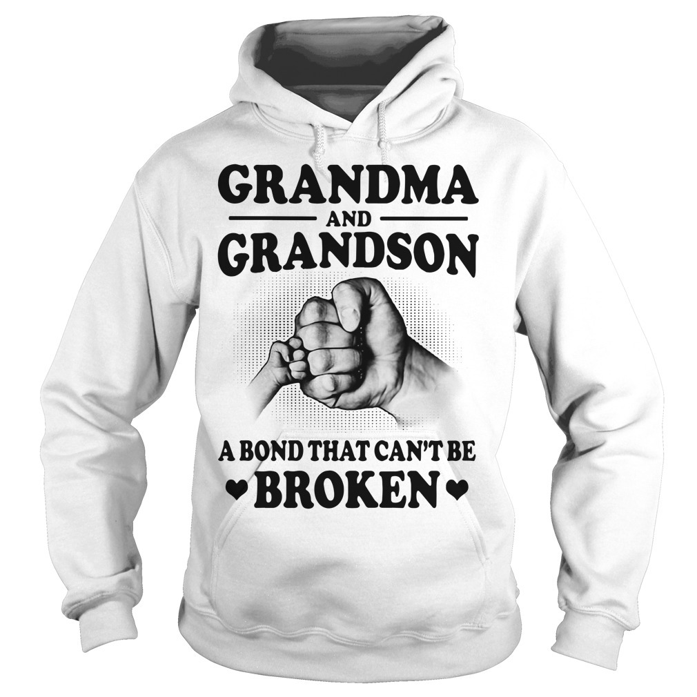 Official grandma and grandson a bond that can't be broken Hoodie