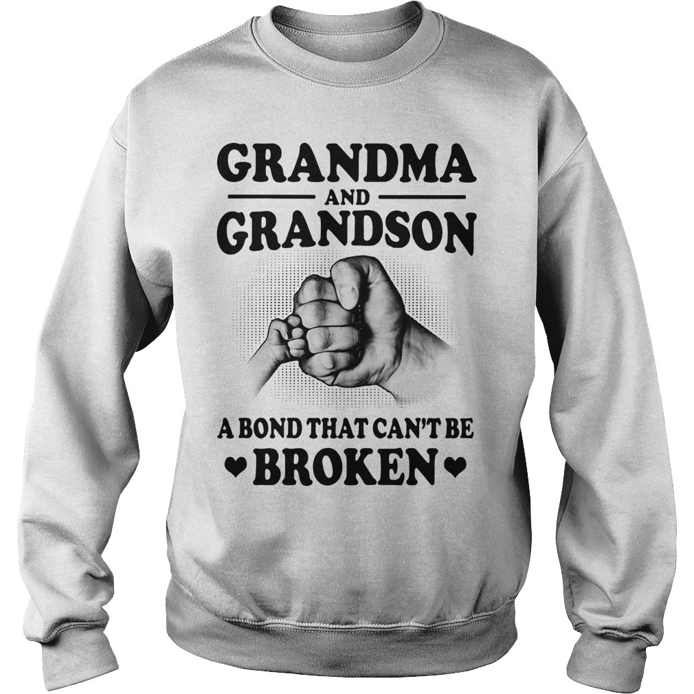 Official grandma and grandson a bond that can't be broken Sweater