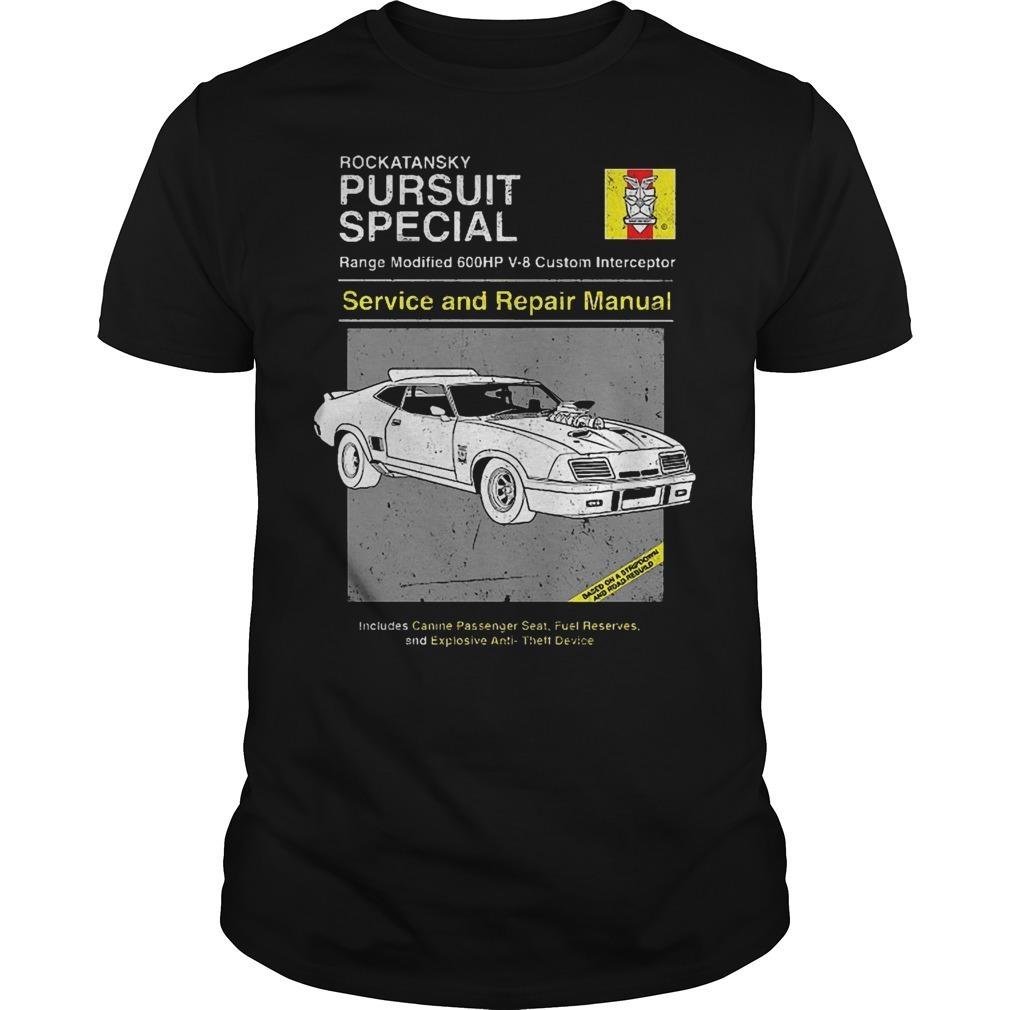 Rockatansky pursuit special service and repair manual Guys shirt