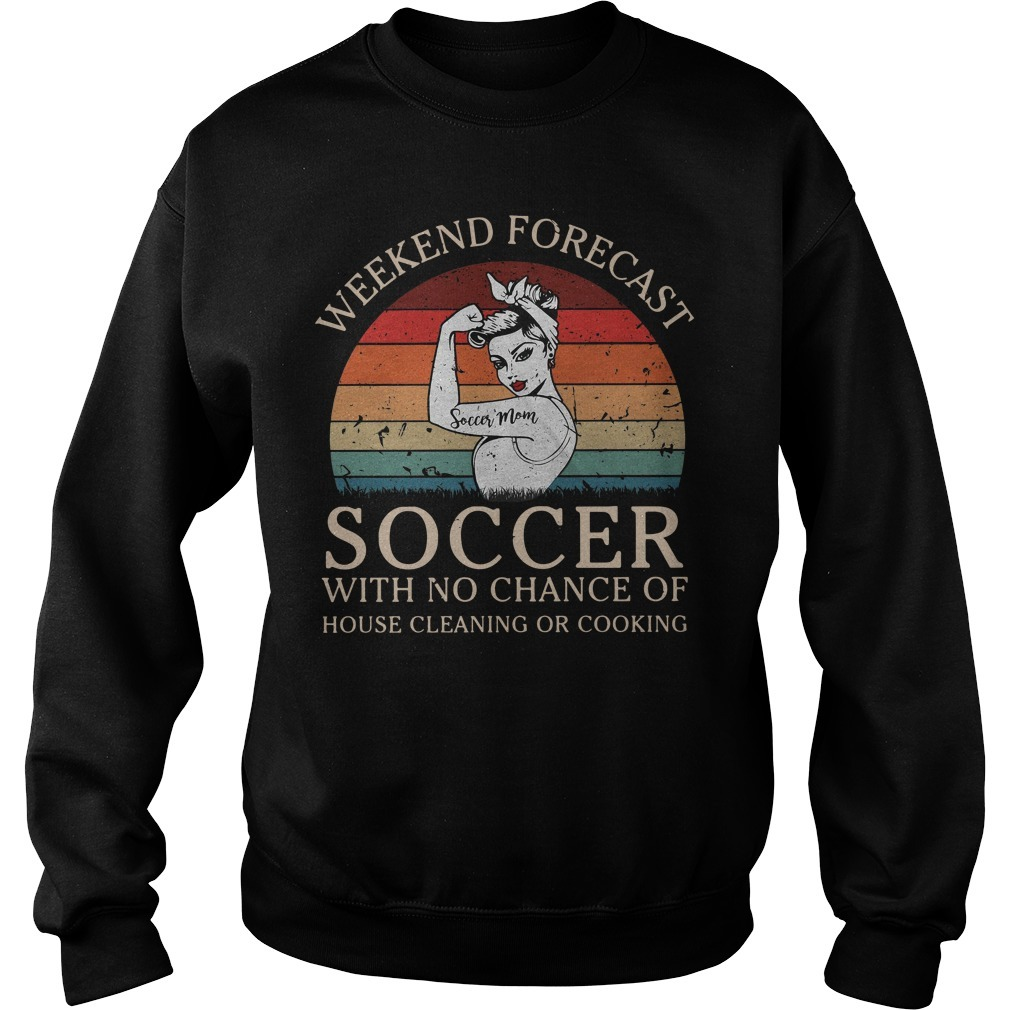 Strong woman soccer mom weekend forecast soccer with no chance of house vintage Sweater