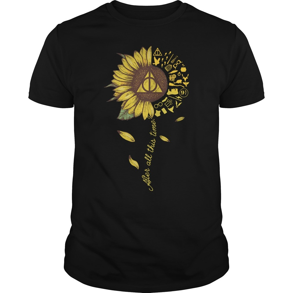 Sunflower Harry Potter after all this time Guys shirt
