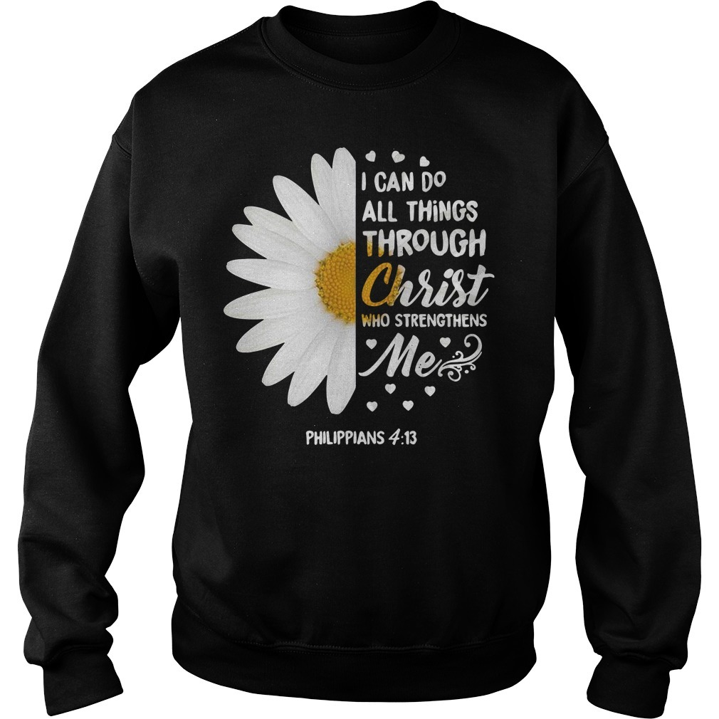 Sunflower I can do all things through Christ who strengthens me Sweater