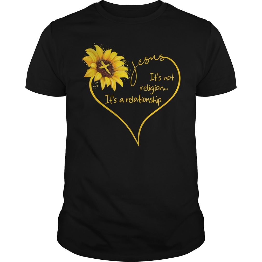 Sunflower Jesus it's not religion It's a relationship Guys shirt