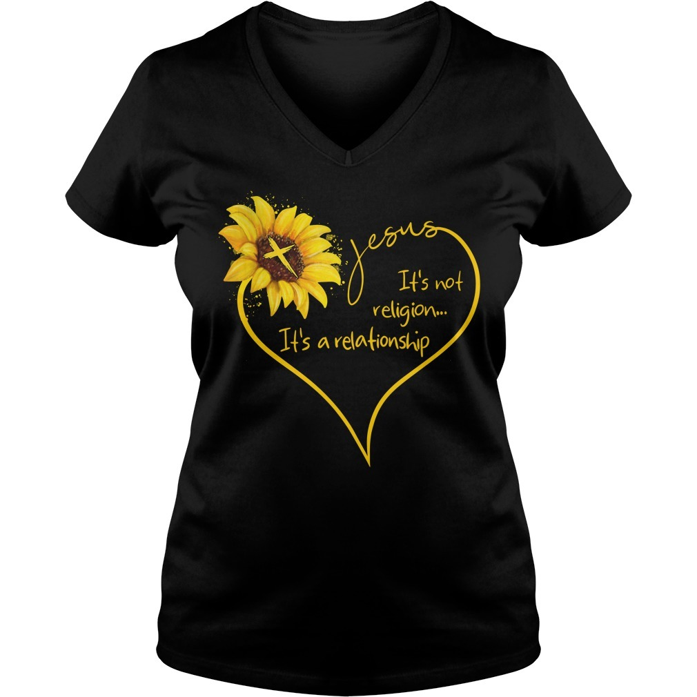 Sunflower Jesus it's not religion It's a relationship V-neck T-shirt