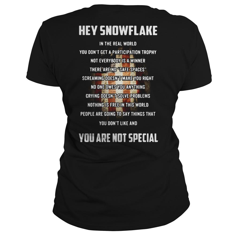 Veteran hey snowflake you are not special Ladies Tee