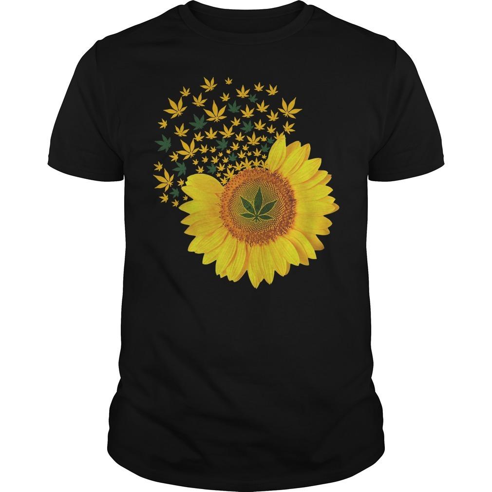 Weed sunflower Guys shirt