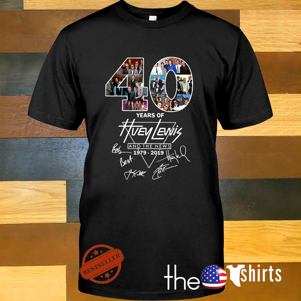 40 Years of Huey Lewis and the news 1979-2019 signature shirt