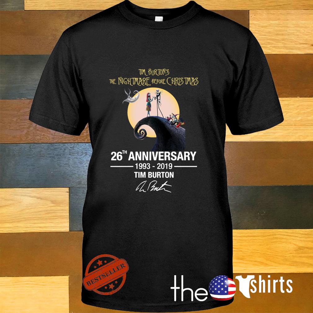 4793414f Tim Burton's the nightmare Christmas 26th anniversary 1993-2019 shirt