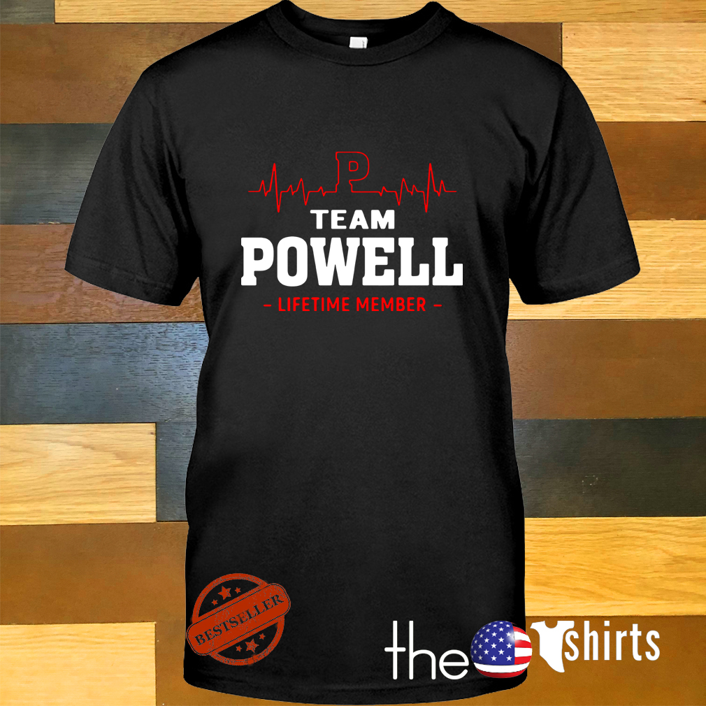 Heartbeat P team Powell lifetime member shirt