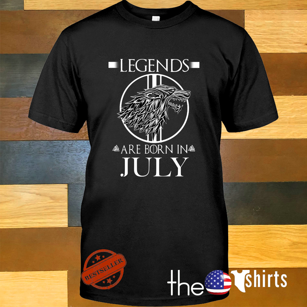 Game of Thrones House Stark legends are born in July shirt