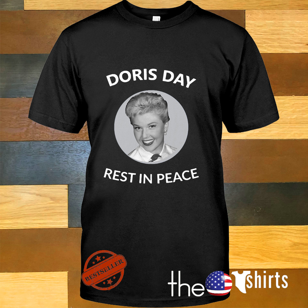 Rip Doris day rest in peace shirt