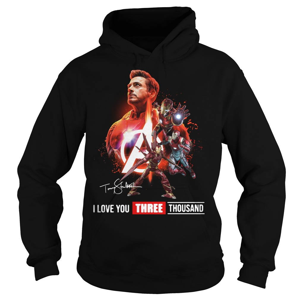 Avengers Tony Stark iron man I love you three thousand signature Hoodie