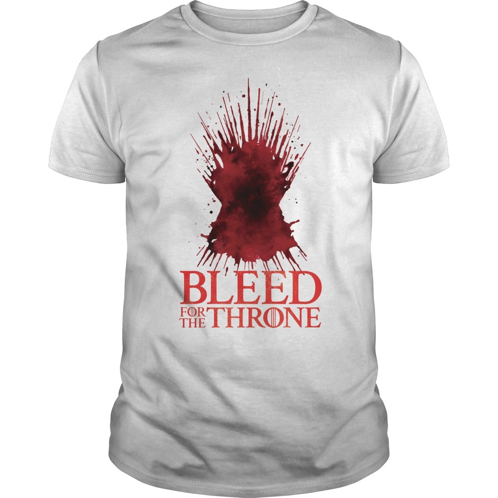 Bleed for the Throne Game of Thrones shirt