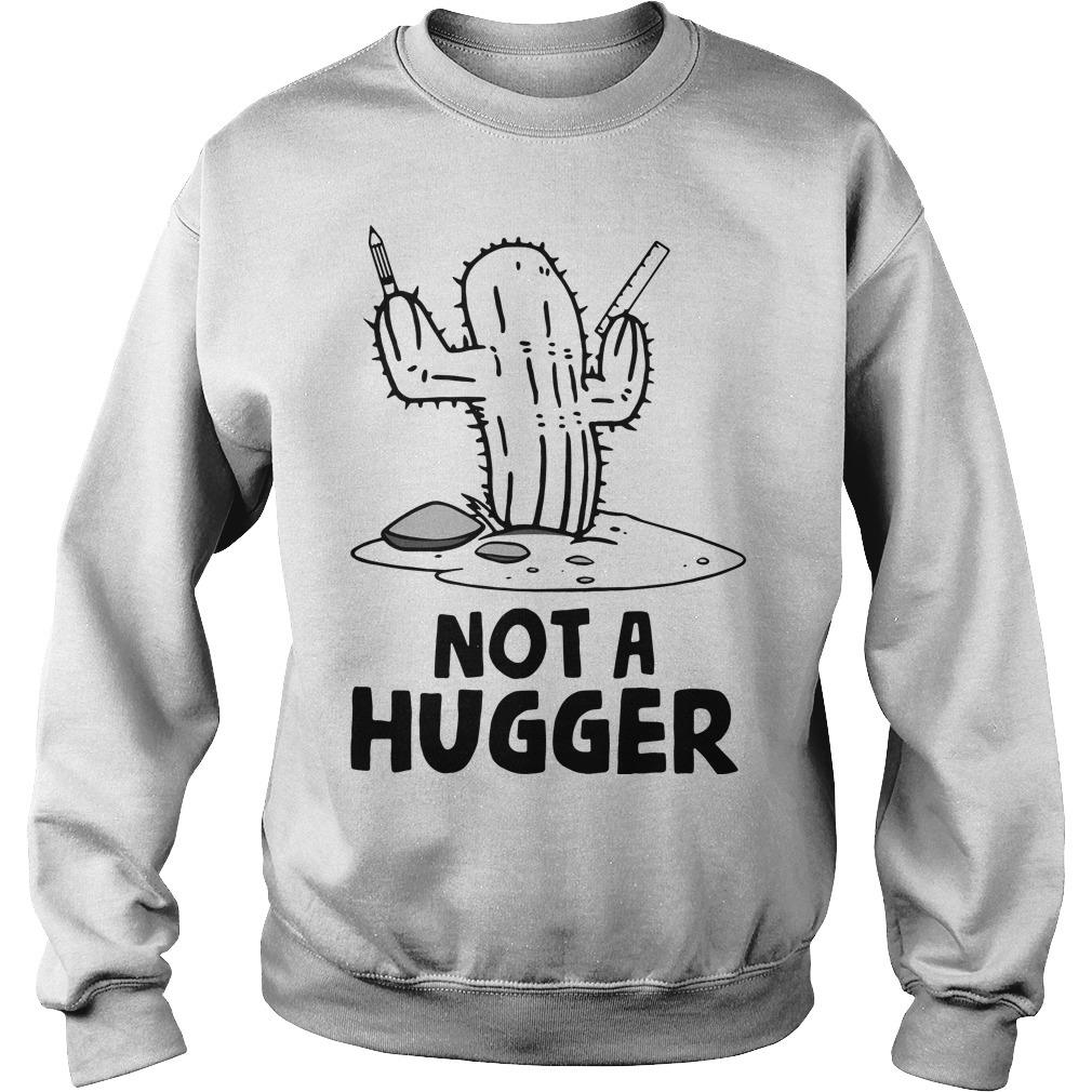 Cactus not a hugger Sweater