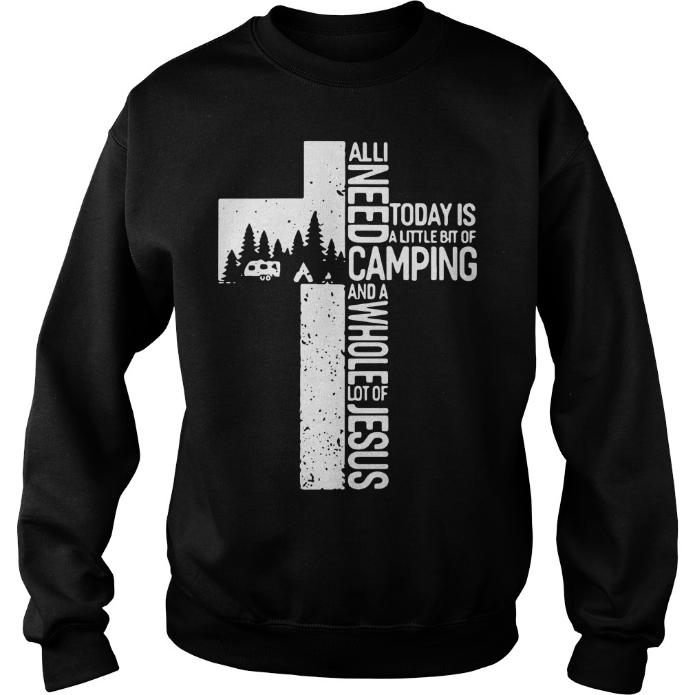 Camping Cross all need today is a little bit of camping and a whole lot of Jesus Sweater