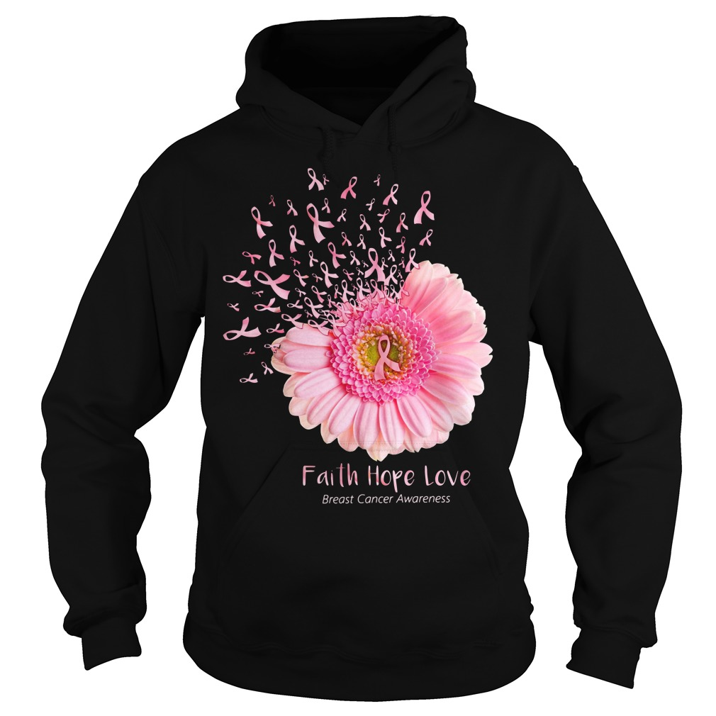 Daisy flower faith hope love breast cancer awareness Hoodie