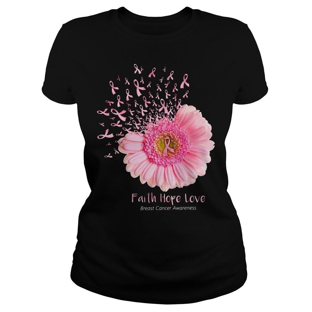 Daisy flower faith hope love breast cancer awareness Ladies Tee