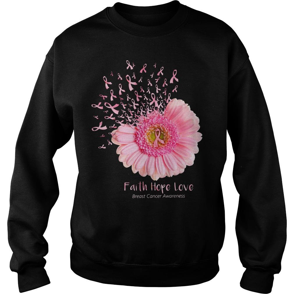 Daisy flower faith hope love breast cancer awareness Sweater