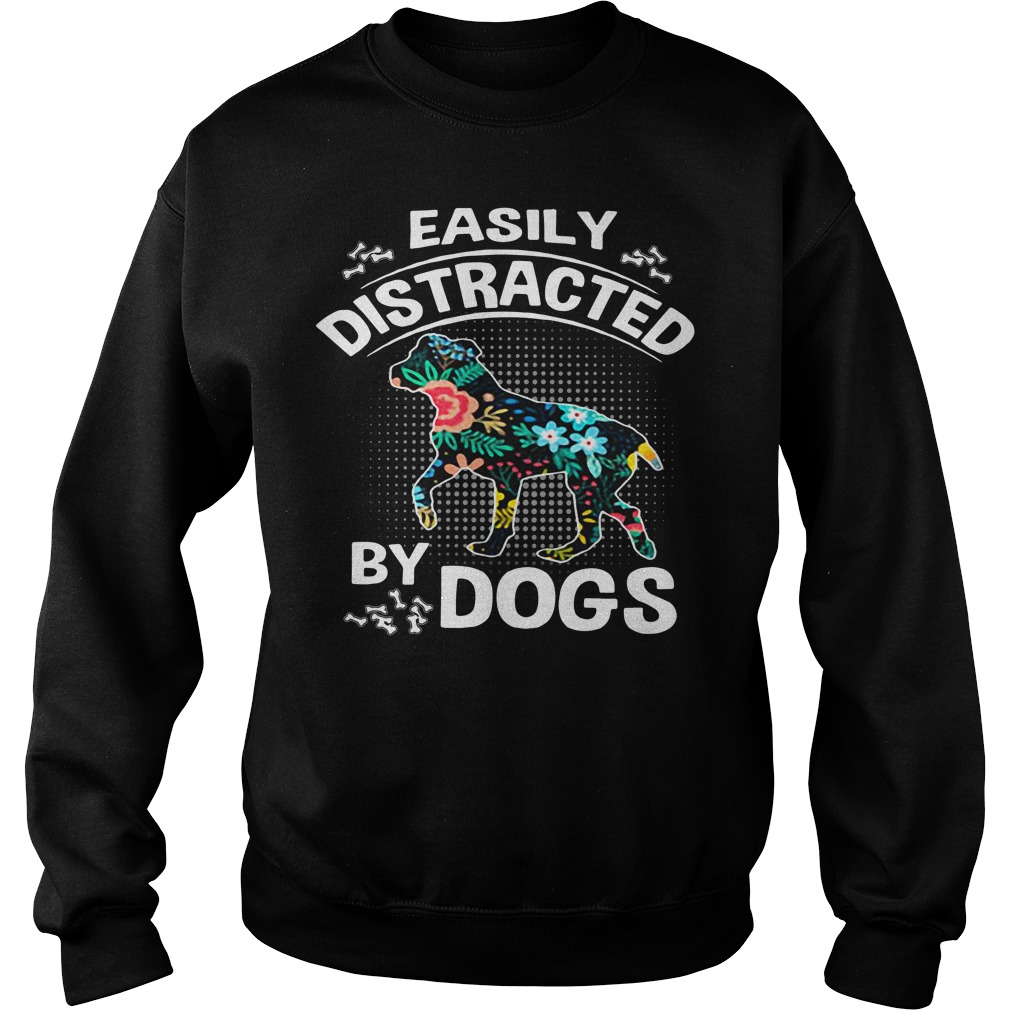Easily distracted by dogs flower Sweater