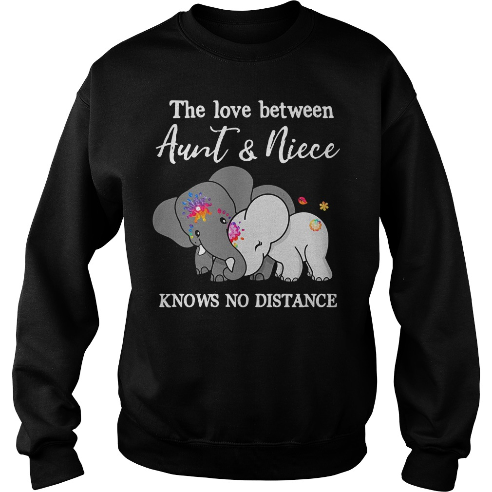Elephants the love between aunt and niece knows no distance Sweater
