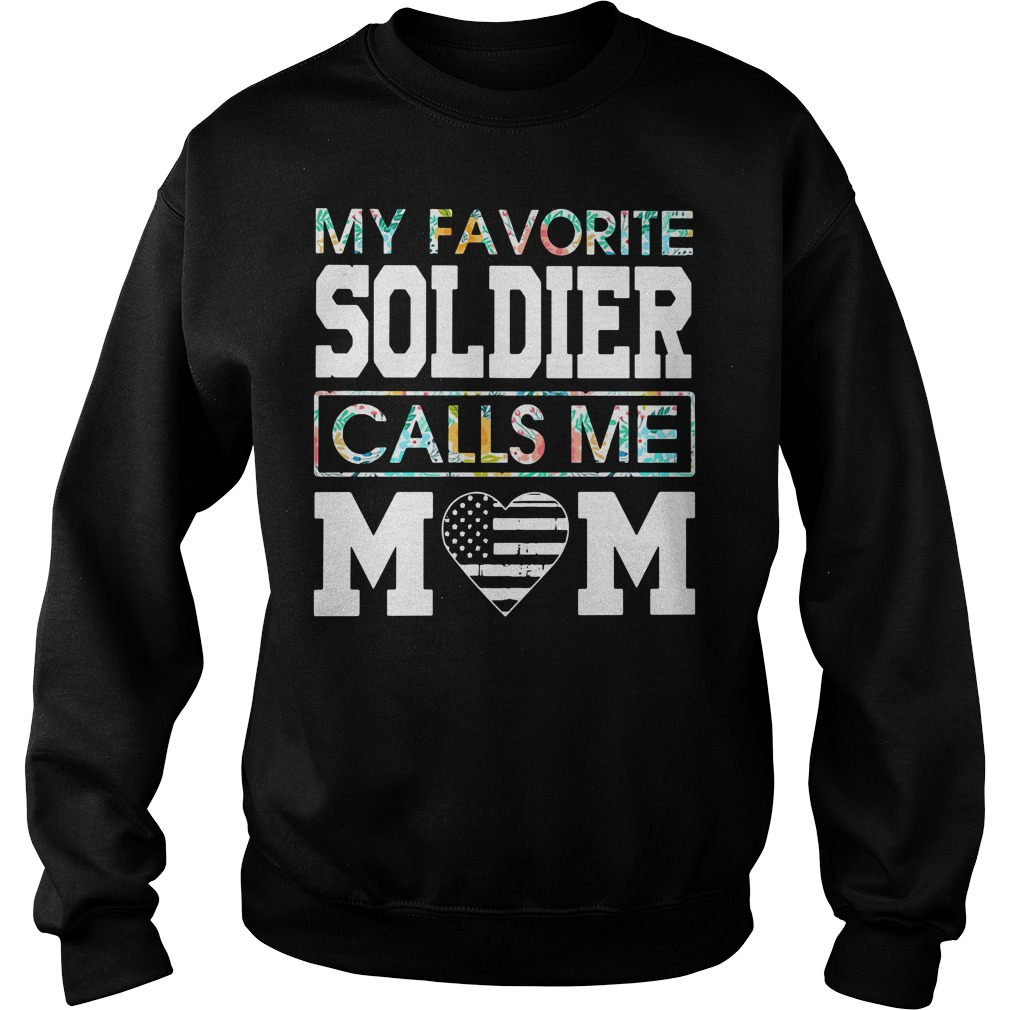 My favorite soldier calls me mom Sweater