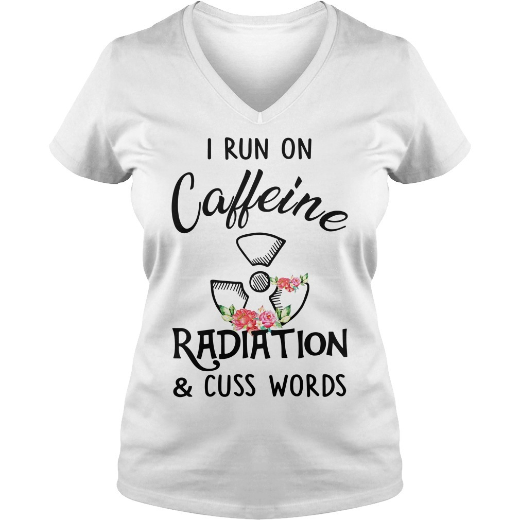 Floral I run on caffeine radiation and cuss words V-neck T-shirt