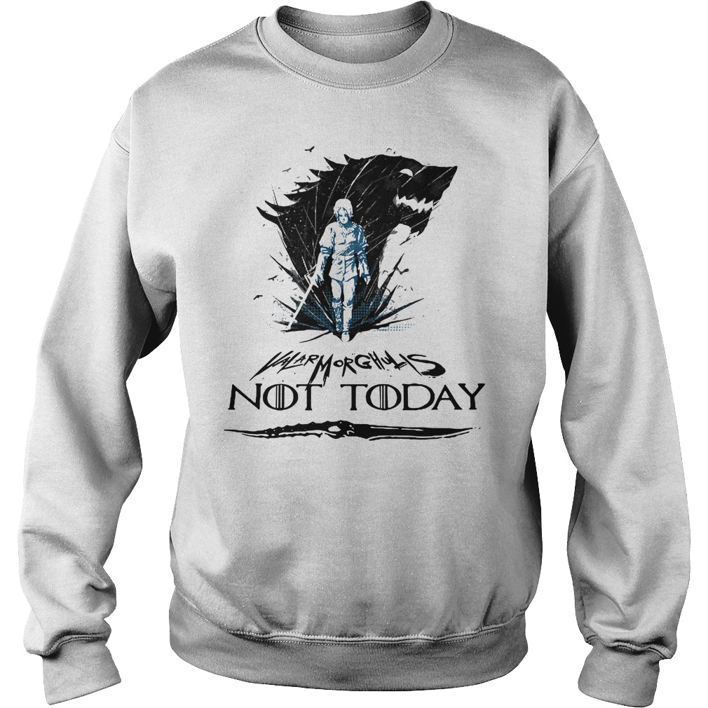 Game Of Thrones Arya Stark Valar Morghulis not today Sweater