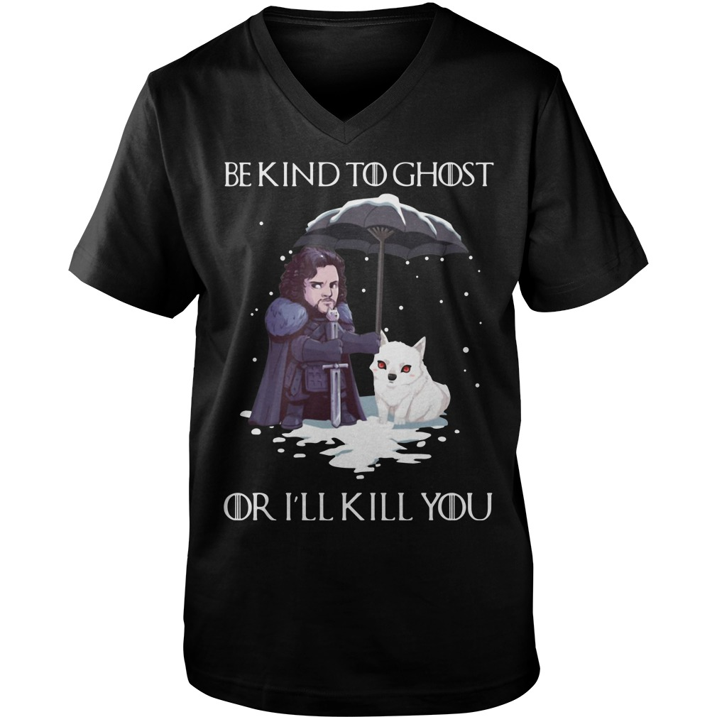 Game of Thrones Jon Snow and dog be kind to ghost or I'll kill you Guy V-Neck