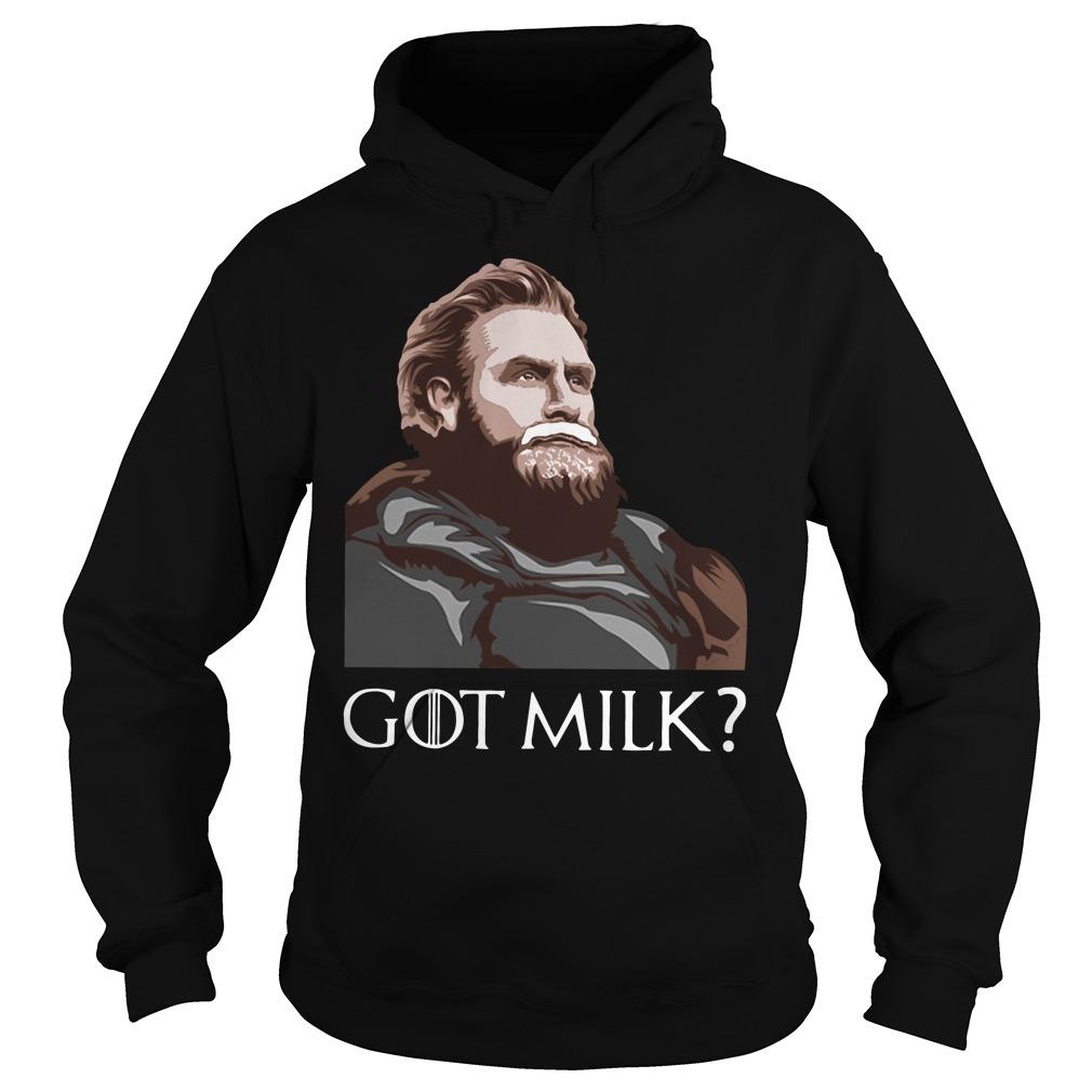 GOT milk Tormund Giantsbane Game of Thrones Hoodie
