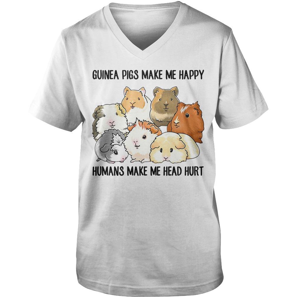 Guinea pigs make me happy humans make me head hurt Guy V-Neck