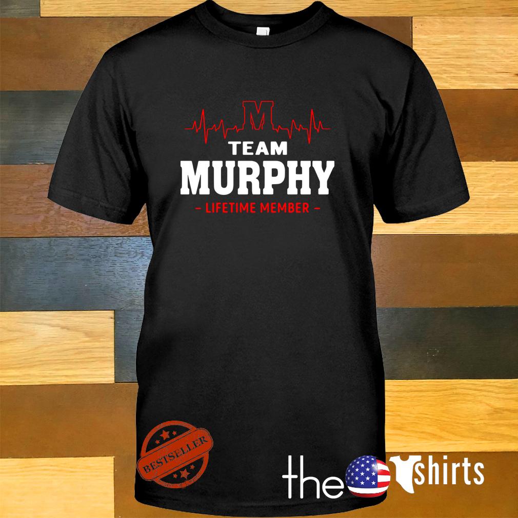 Heartbeat M team Murphy lifetime member shirt