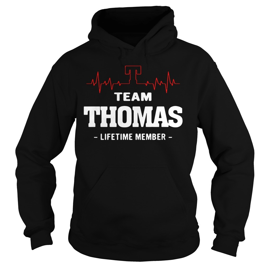 Heartbeat T team Thomas lifetime member Hoodie