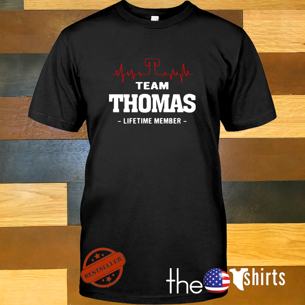 Heartbeat T team Thomas lifetime member shirt