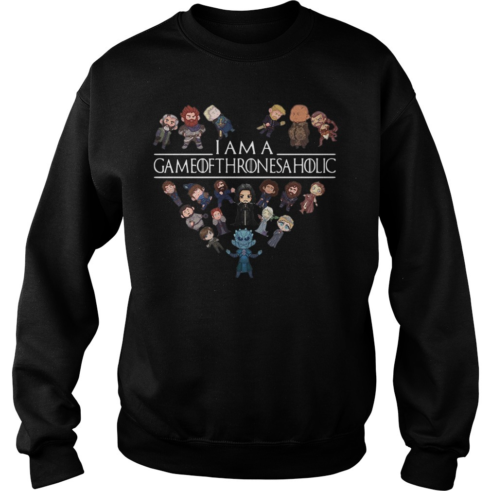 I am a Game of Thrones a holic Sweater