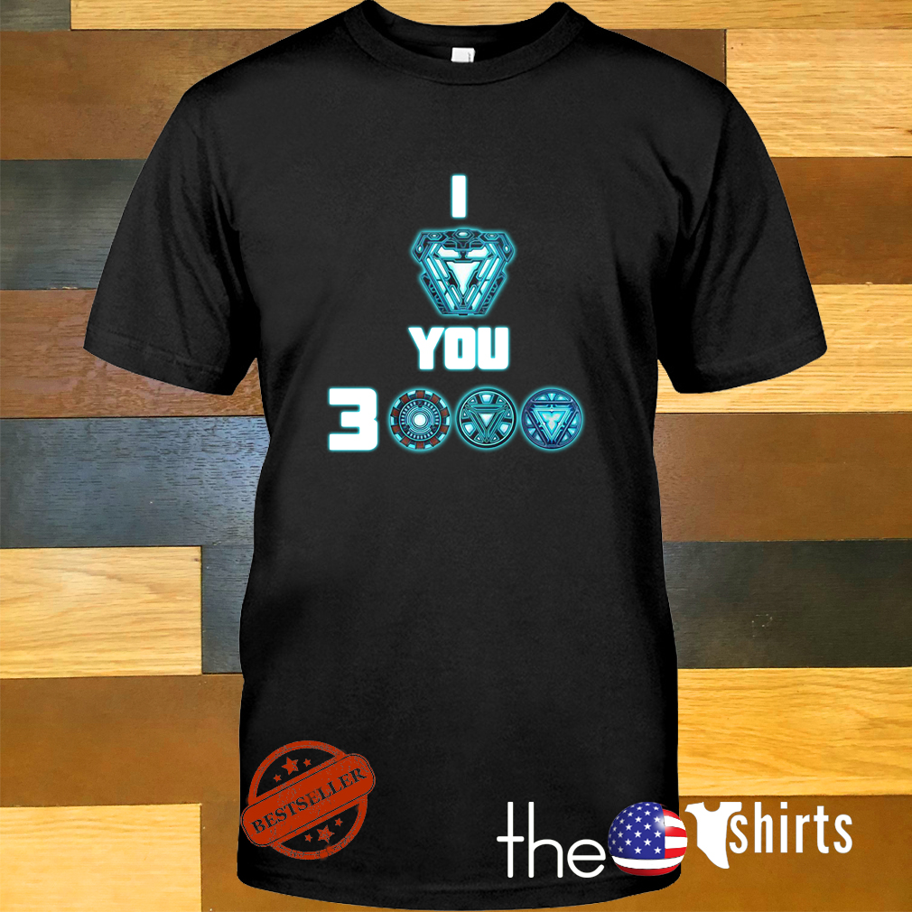 I love you 3000 Iron Man shirt