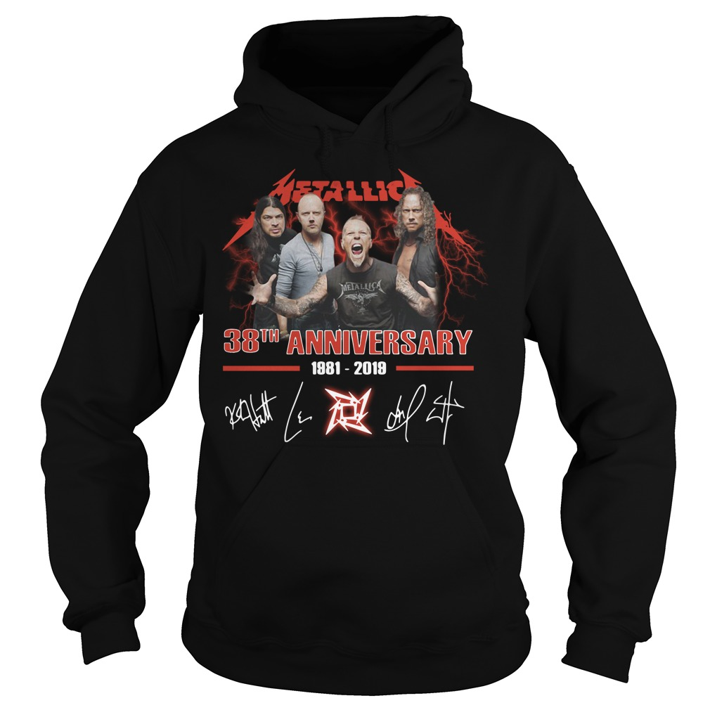 Metallica 38th anniversary 1981-20Metallica 38th anniversary 1981-2019 signature shirt19 signature Hoodie