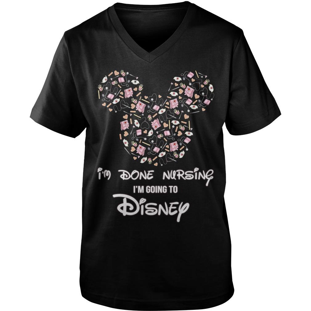 Mickey mouse I'm done nursing I'm going to Disney Guy V-Neck